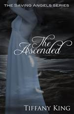 the ascended (the saving angels #3)